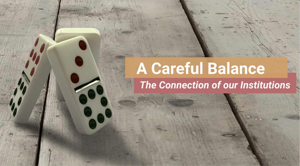 A Careful Balance