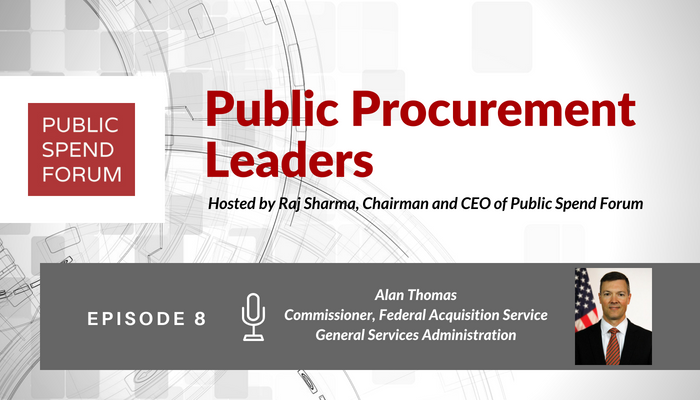 A brief description of Public Spend Forums Procurement Leader Podcast with special guest Alan Thomas