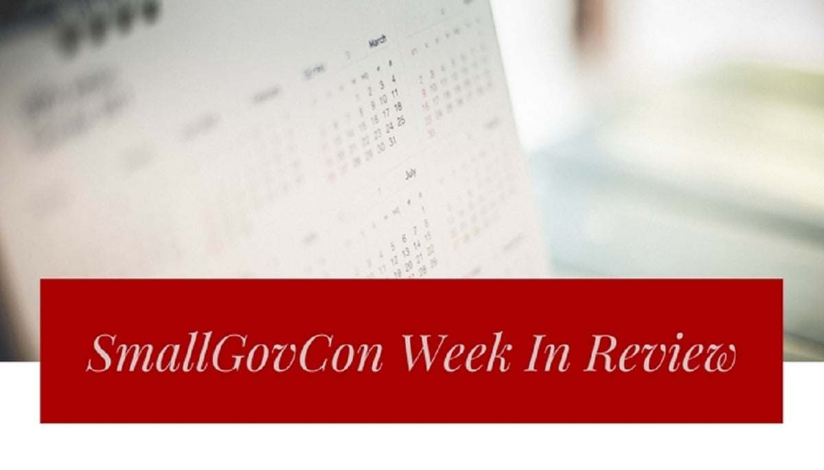 SmallGovCon Week In Review: January 8-12, 2018
