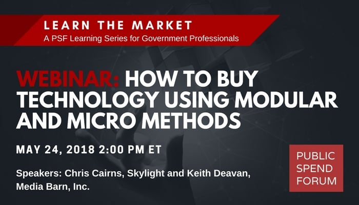 May 24 Webinar:  How to Buy Technology Using Modular and Micro Methods